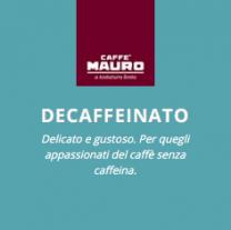 Caffè Mauro Cialda Ese-Pads 44mm Decaffeinato 150 Stück